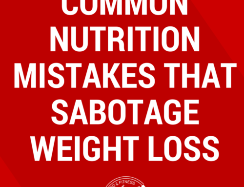 Common Nutrition Mistakes That Sabotage Weight Loss