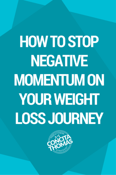 How to Stop Negative Momentum on Your Weight Loss Journey: You know how easy it is for a bad eating day to turn into weeks of less than beneficial eating and a struggle to get back on track. Click through to the blog to learn simple strategies to get back on track faster than ever. Weight Loss, Weight Loss Journey, Getting Back on Track