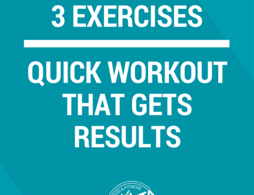 3 Exercises for a Quick Workout That Gets Results