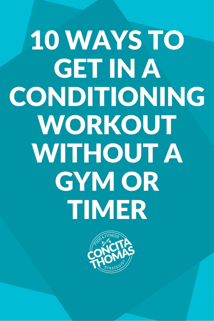 10 Ways to Get in a Conditioning Workout without a Gym or Timer: You know that conditioning workouts boost your metabolism and save time. Click through to get ten conditioning workouts that don't require a gym or timer. Interval Training, Conditioning, Home Workouts, Cardio