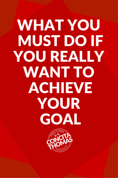 What You Must Do if You Really Want to Achieve Your Goal The right conditions are helpful, but not necessary, to achieve your goal. Click through to read the blog to discover what really matters. You will learn the three Ds of guaranteed goal attainment.
