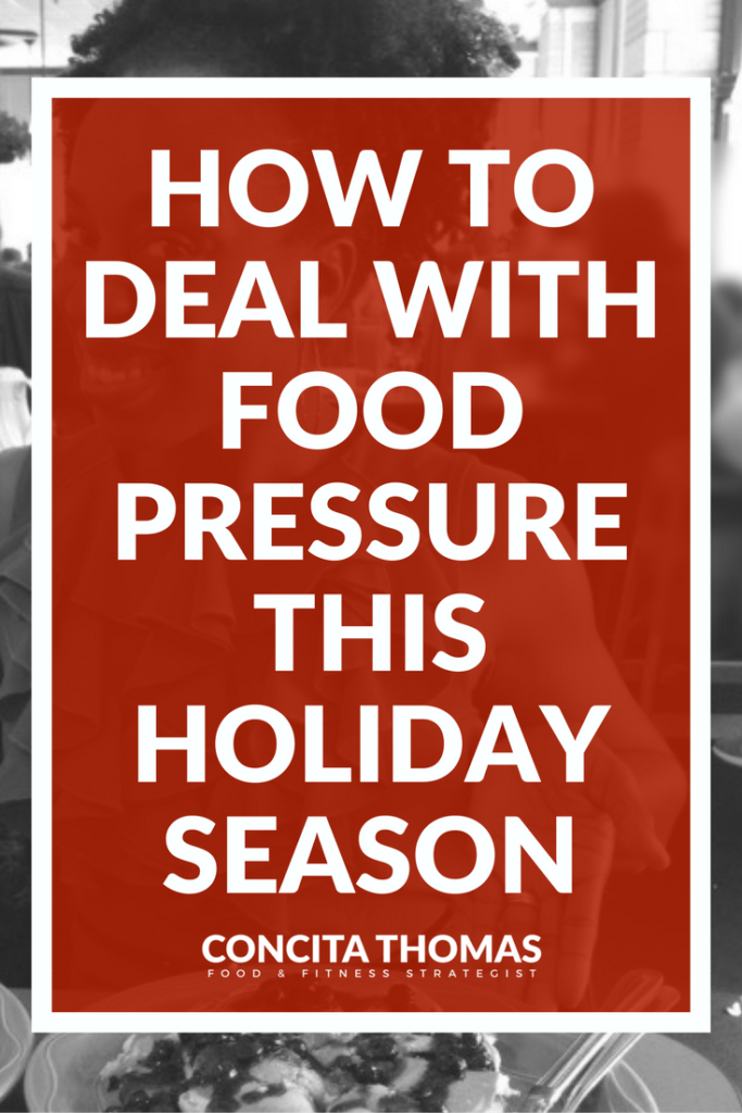 How to Deal With Food Pressure This Holiday Season: Whether it is your grandma telling you that another serving of dressing isn't a big deal or your aunt insisting that you eat a slice of her pecan pie, food pressure can derail your healthy eating efforts. Click through to the blog to learn super simple strategies to finally stop caving to food pressure this holiday season. Weight Loss, Clean Eating, Holidays, Healthy Eating During the Holidays, Food Pressure