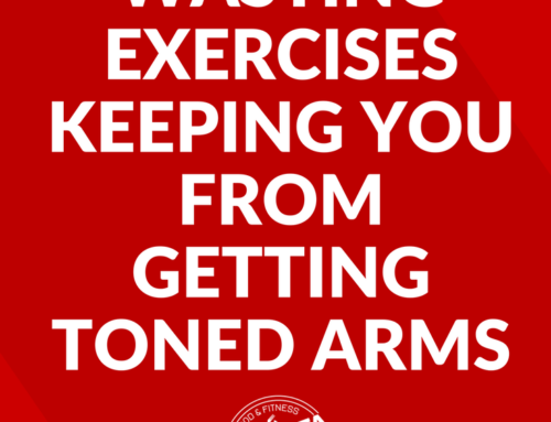 3 of the Biggest Time Wasting Exercises Keeping You From Getting Toned Arms