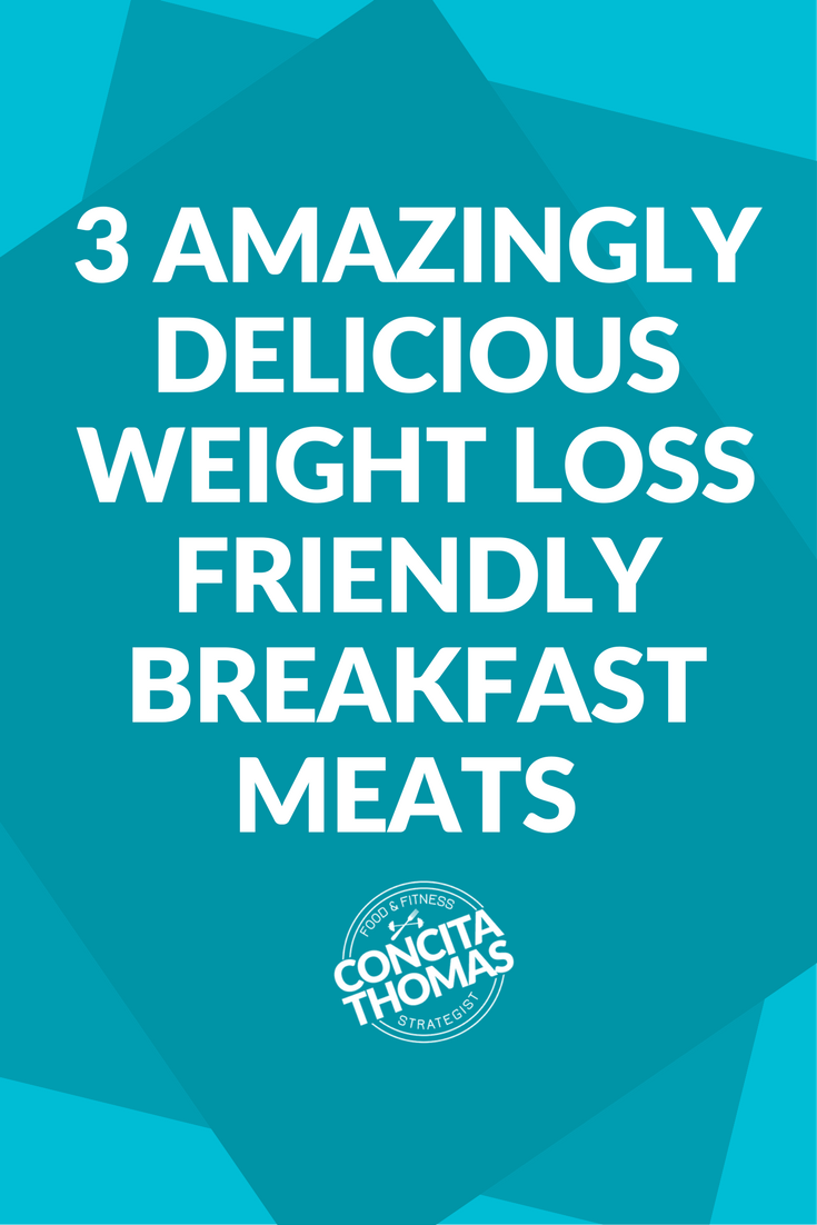 3 Amazingly Delicious Breakfast Meats That You Won't Believe Are Weight Loss Friendly: