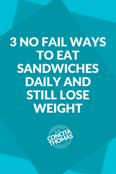 3 No Fail Ways to Eat Sandwiches Daily and Still Lose Weight: Click through to discover three different weight loss friendly ways to prepare, or order, your sandwiches.