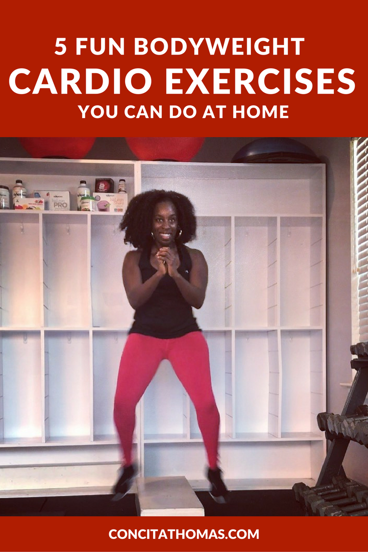 5 Fun Bodyweight Cardio Exercises You Can Do at Home: Click through to discover the five exercises that you can add to your home workouts to stay consistent and get results.
