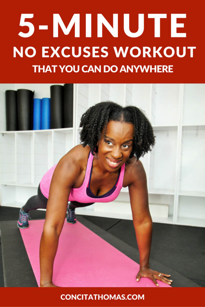 The 5-Minute No Excuses Workout: Click through to get the perfect workout to help you get and stay consistent even when you are pressed for time. Home Workout, Short Workout 5-Minute Workout
