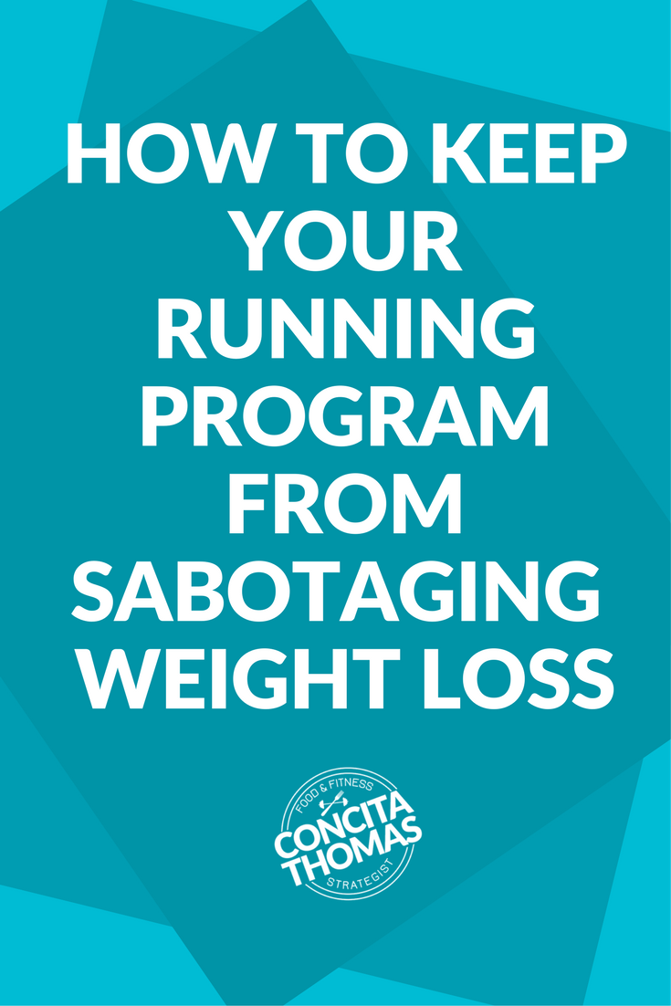 How to Keep Your Running Program from Sabotaging Your Weight Loss