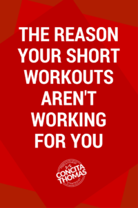 The Reason Your Short Workouts Aren't Working For You: Click through to find out why short workouts aren't delivering results for you and how you can change that right now. Workouts, HIIT, Interval Training, Weight Loss