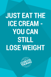 Just Eat the Ice Cream – You Can Still Lose Weight: Click through to learn all about how you can lose weight without giving up your favorite foods. Weight Loss, Cheat Meals, Cheat Days