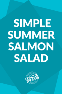 Simple Summer Salmon Salad: Click through to get a simple and delicious summer recipe that will help you keep those results you worked so hard to get. Weight Loss, Salad, Salmon, Summer Recipes
