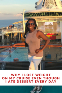 Why I Lost Weight on My Cruise Even Though I Ate Dessert Every Day: Enjoying your vacation without gaining weight may seem like mission impossible. Click through to discover how to do it without feeling deprived. Vacation, Weight Loss, Weight Gain