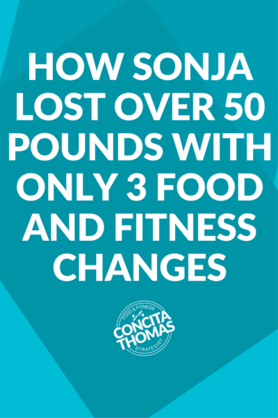 How Sonja Lost Over 50 Pounds with Only 3 Food and Fitness Changes: Weight loss doesn't have to be complicated. Click through to read the full case study on Sonja's simple yet effective approach.