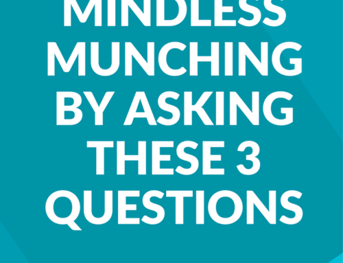 Beat Mindless Munching By Asking These 3 Questions