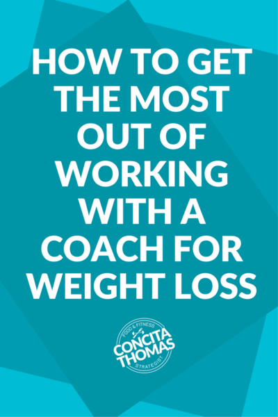 How to Get the Most Out of Working with a Coach for Weight Loss: Click through to discover how to make the most of your investment and get amazing results. Weight Loss, Coach