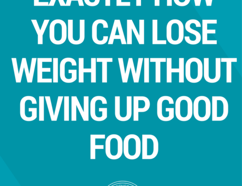 Exactly How You Can Lose Weight Without Giving Up Good Food