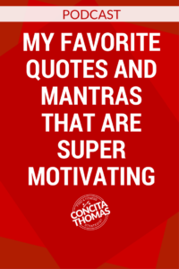My Favorite Quotes and Mantras That Are Super Motivating