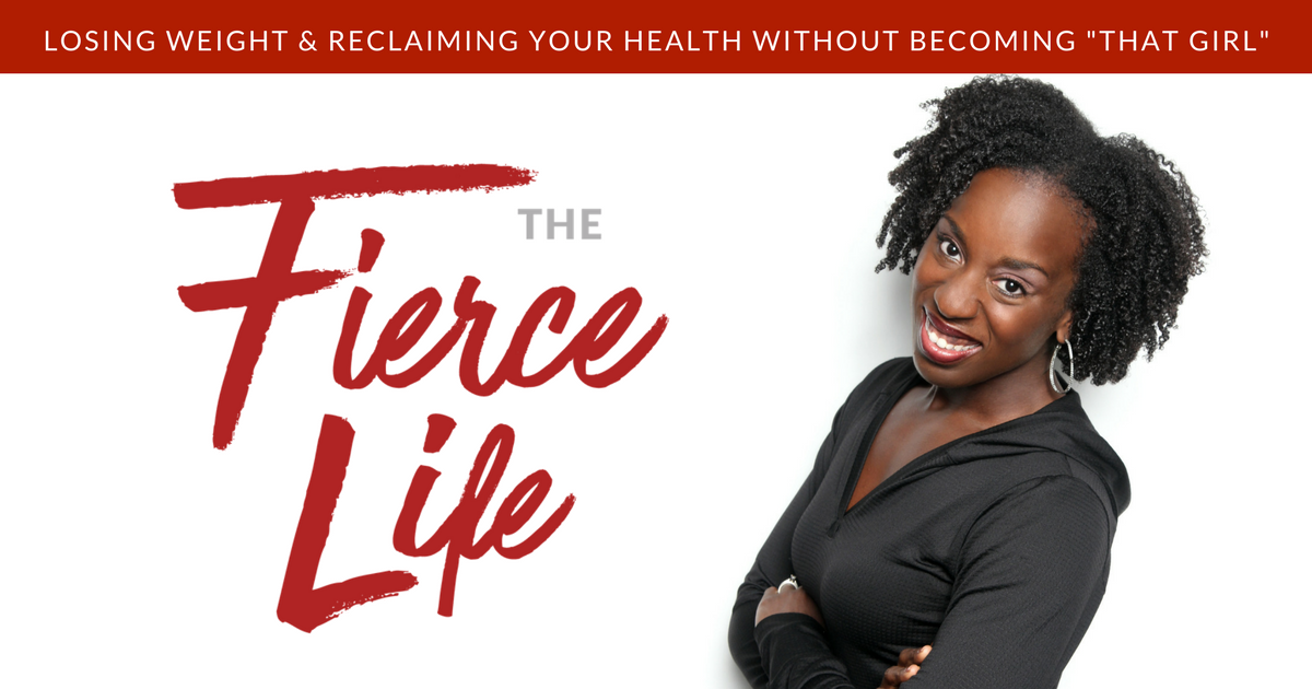 "Losing Weight & Reclaiming Your Health Without Becoming ""That Girl"""