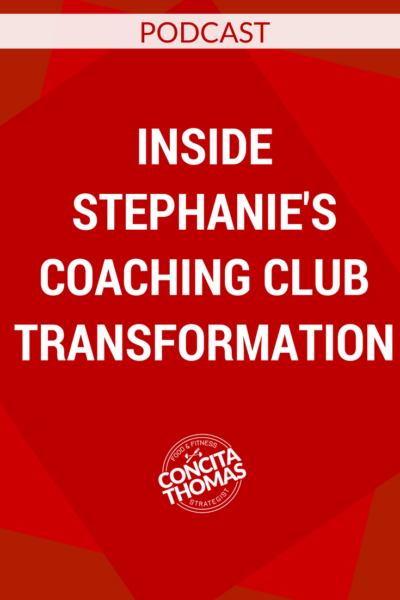 Inside Stephanie's Coaching Club Transformation