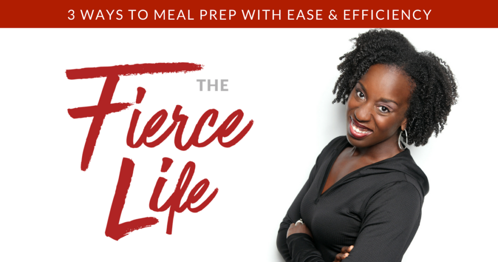 3 Ways to Meal Prep with Ease & Efficiency