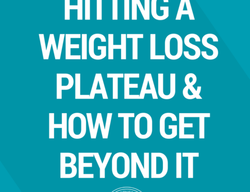 Why You Keep Hitting a Weight Loss Plateau & How to Get Beyond It