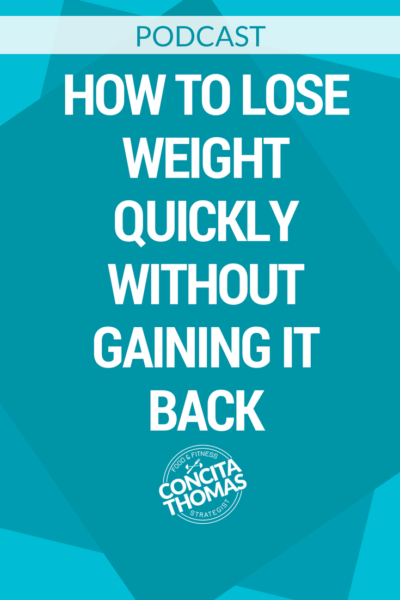 How to Lose Weight Quickly Without Gaining it Back