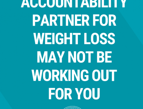 Why Having an Accountability Partner for Weight Loss May Not Be Working Out for You