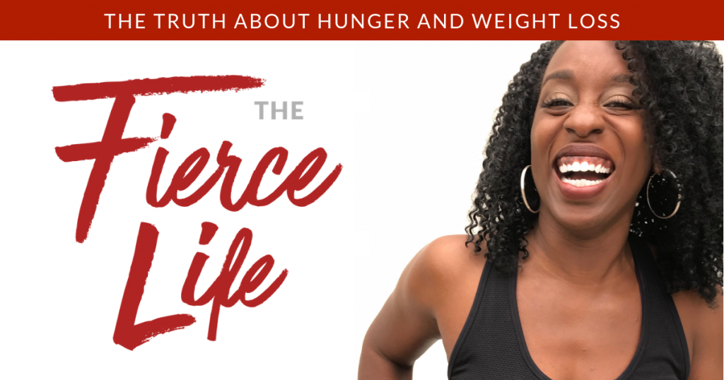 The Truth About Hunger and Weight Loss