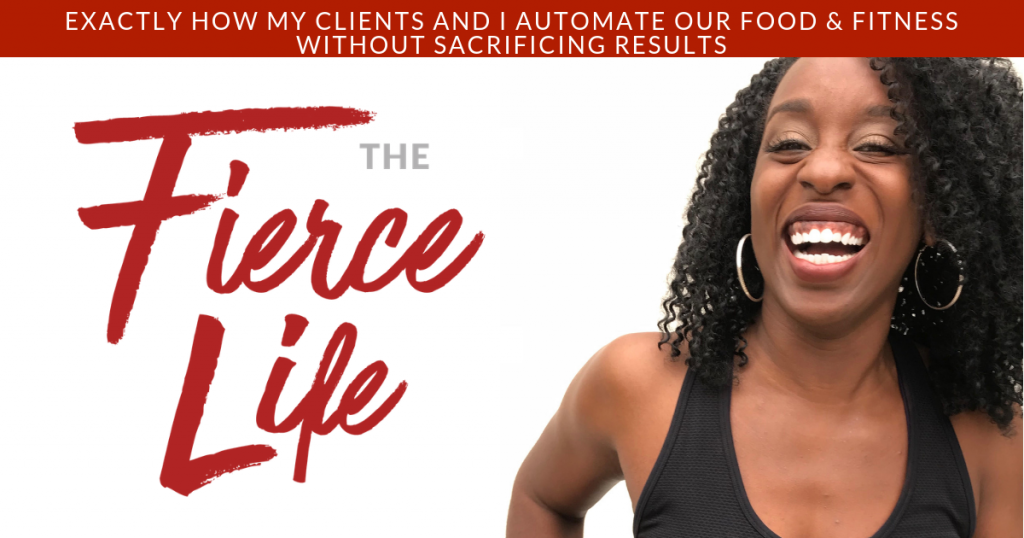 Exactly How My Clients and I Automate Our Food & Fitness Without Sacrificing Results