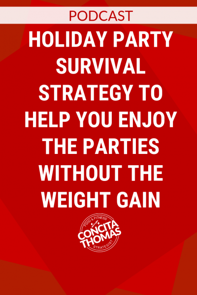 Holiday Party Survival Strategy to Help You Enjoy the Parties Without the Weight Gain