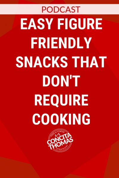 Easy Figure Friendly Snacks that Don't Require Cooking