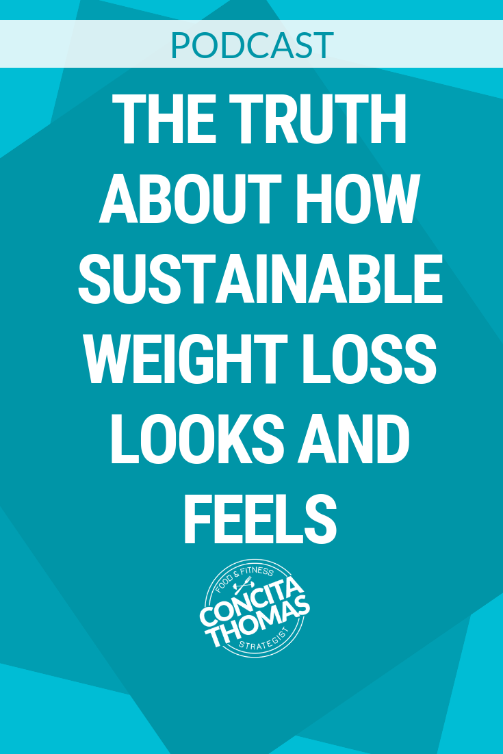 The Truth about How Sustainable Weight Loss Looks and Feels