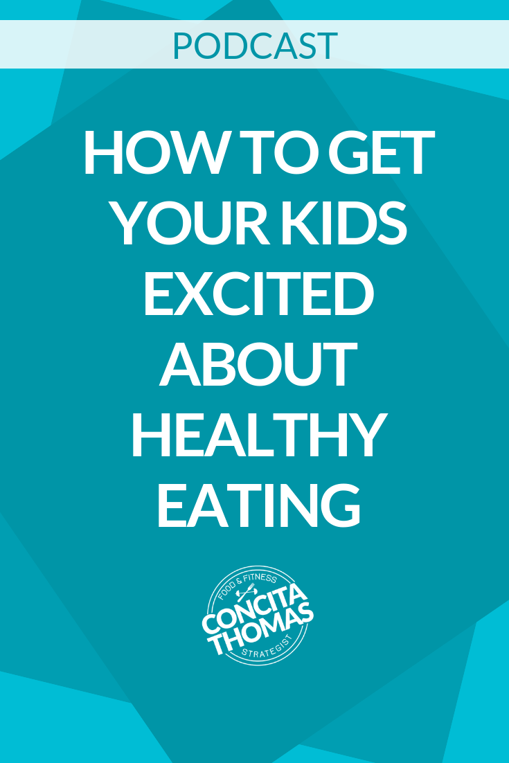 How to Get Your Kids Excited About Healthy Eating with AJ & Jackie Thomas