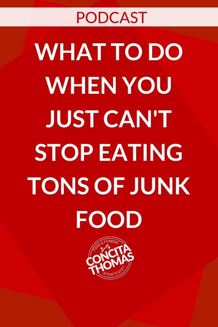 What to Do When You Just Can't Stop Eating Tons of Junk Food