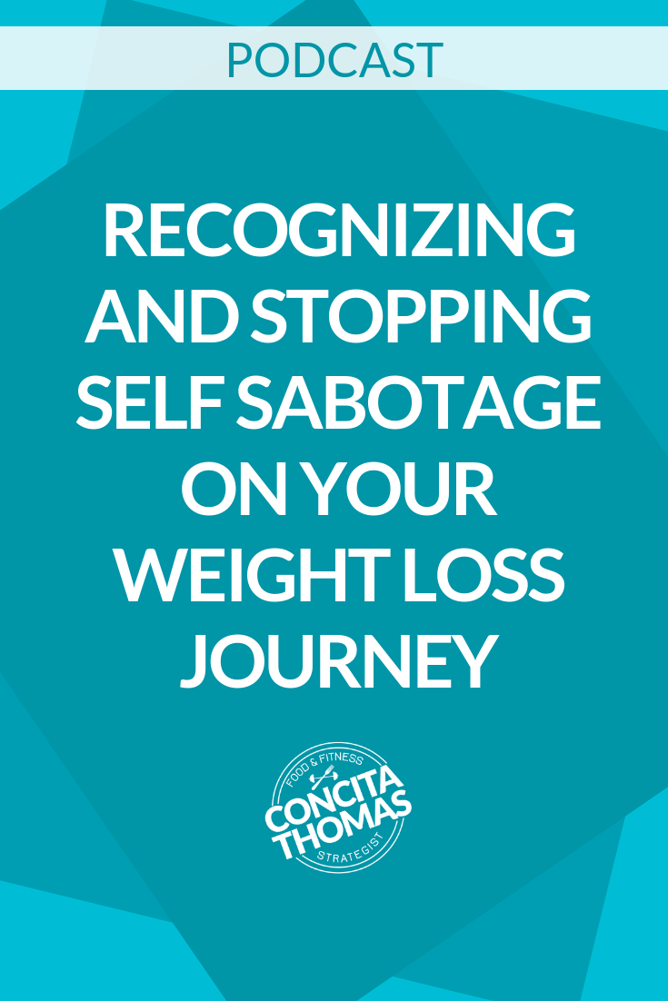 Recognizing and Stopping Self Sabotage on Your Weight Loss Journey