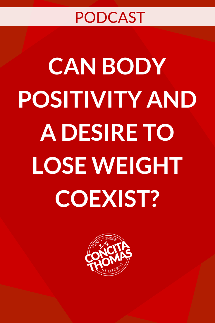 Can Body Positivity and a Desire to Lose Weight Coexist?