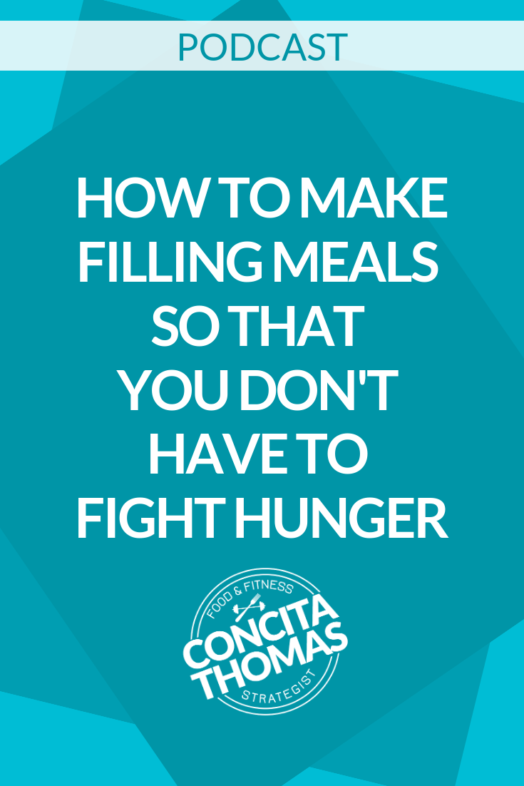 How to Make Filling Meals So That You Don't Have to Fight Hunger