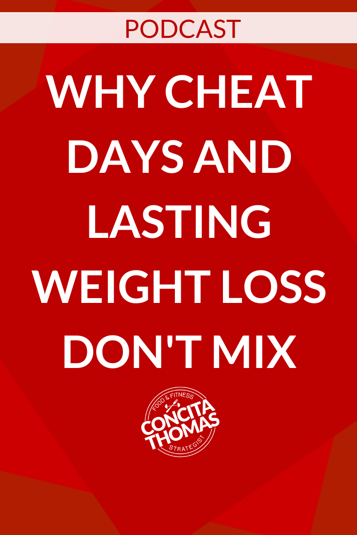 Why Cheat Days and Lasting Weight Loss Don't Mix