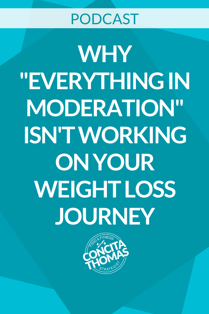 "Why ""Everything in Moderation"" Isn't Working on Your Weight Loss Journey"