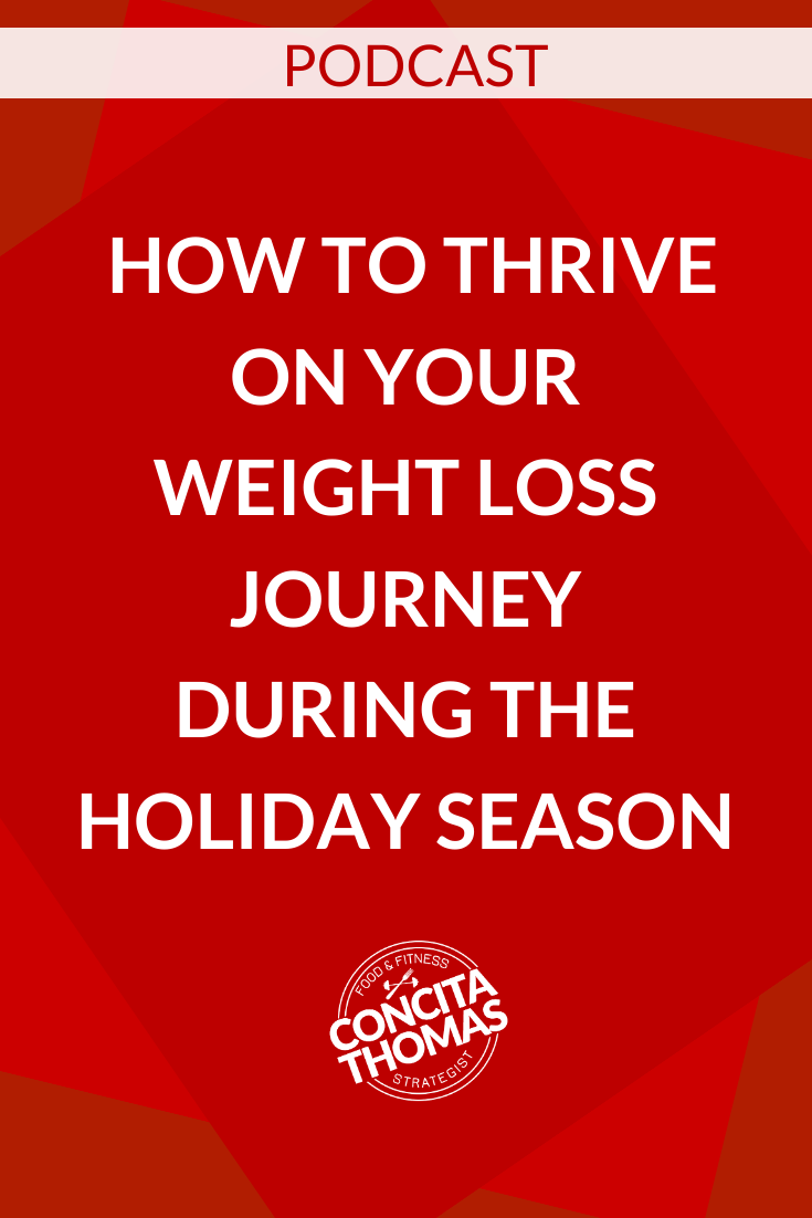 How to Thrive on Your Weight Loss Journey During the Holiday Season