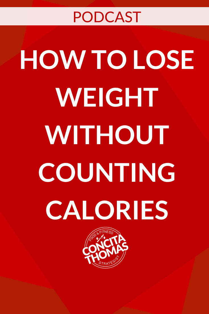 How to Lose Weight without Counting Calories